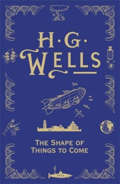 Wells' novel was published only three years before its screen adaptation